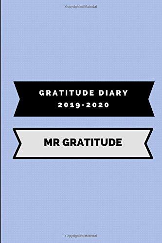 Gratitude Diary 2019-2020 Mr Gratitude: Gratefulness Journal por WrittenIn WrittenOn