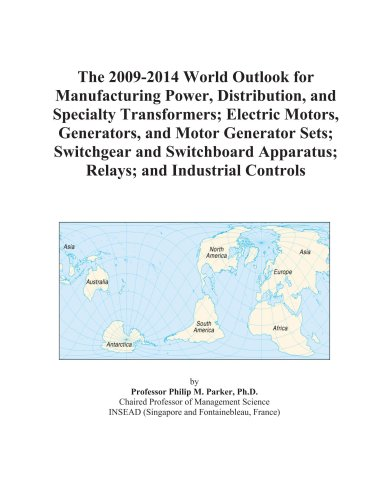 The 2009-2014 World Outlook for Manufacturing Power, Distribution, and Specialty Transformers; Electric Motors, Generators, and Motor Generator Sets; ... Apparatus; Relays; and Industrial Controls - Industrial Control Transformer