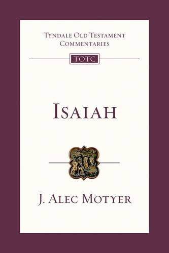 Isaiah (Tyndale Old Testament Commentary Series) by J Alec Motyer (2009-08-28)