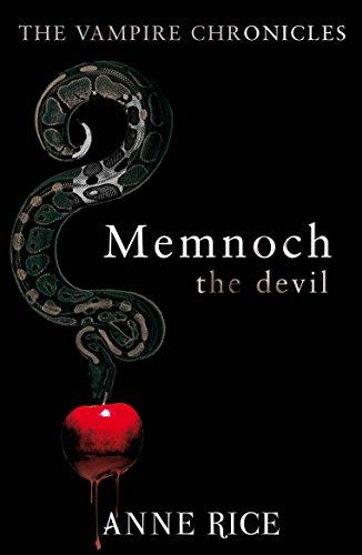 Memnoch The Devil: The Vampire Chronicles 5 por Anne Rice
