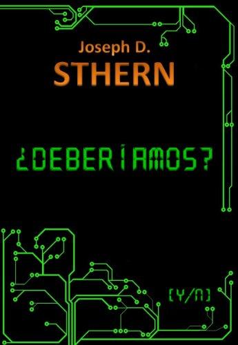 ¿Deberíamos? por J.D Sthern