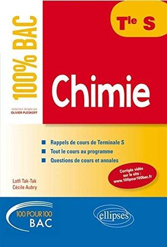 100% Bac Chimie Terminale S by Lotfi Tak-Tak (2014-08-12)