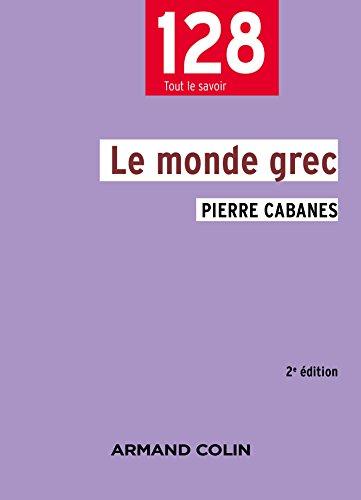 Le monde grec - 2e éd.