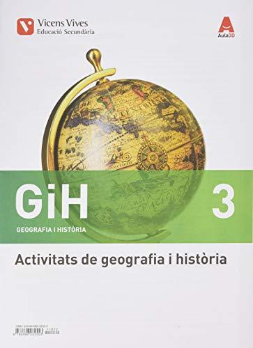 GIH 3 ACTIVITATS (GEOGRAFIA I HISTORIA) AULA 3D: GiH 3 Geografia I Història Catalunya Activitats Aula 3D: 000001 - 9