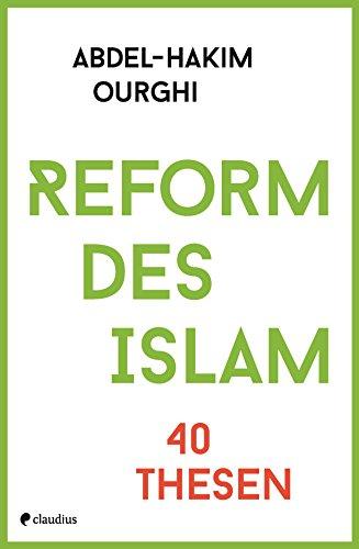Reform des Islam: 40 Thesen