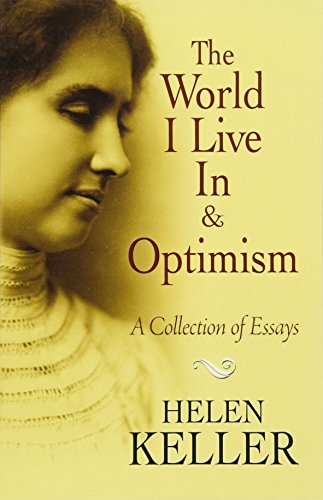 The World I Live in and Optimism: A Collection of Essays (Dover Books on Literature & - Mark Bell, Book