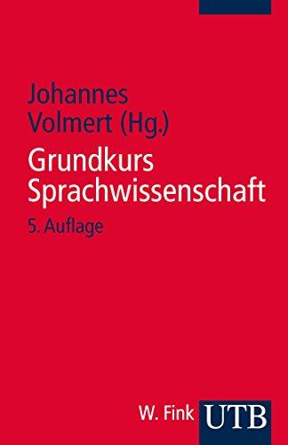 Grundkurs Sprachwissenschaft: Eine Einführung in die Sprachwissenschaft für Lehramtsstudiengänge