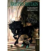 [The High King's Tomb] [by: Kristen Britain]