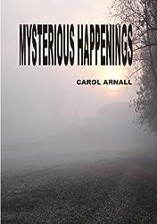 Mysterious Happenings