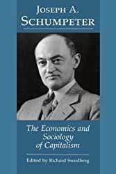 The Economics and Sociology of Capitalism by Richard Swedberg (1991-01-01)