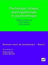 Psychologie clinique, psychopathologie, psychothérapie
