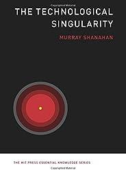 The Technological Singularity