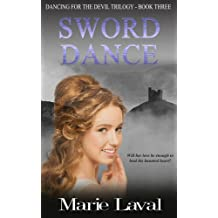 Sword Dance: Volume 3 (Dancing For the Devil)