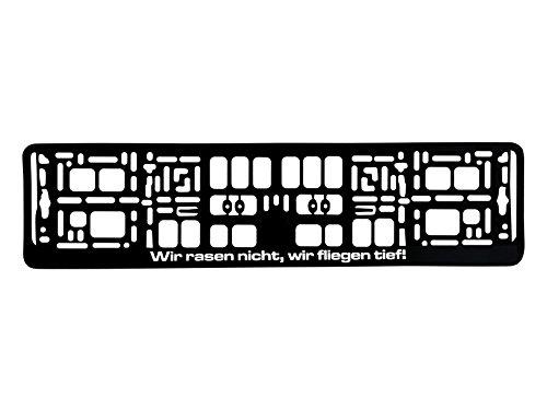 Preisvergleich Produktbild Kennzeichenhalter 520x110mm Design mit Spruch - Wir rasen nicht, wir fliegen tief! - schwarz Nummernschildhalter Kennzeichenrahmen Halter Fun Art0114