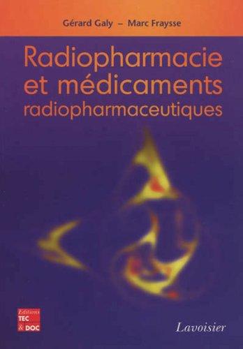 Radiopharmacie et médicaments radiopharmaceutiques