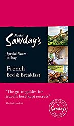 French Bed & Breakfast: Alastair Sawday's Special Places to Stay