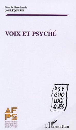 Voix et psyché. Actes du séminaire de l'Association Française des Psychologues Scolaires