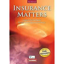 Insurance Matters - Second Edition: B1-Mitte B2 - Schülerbuch