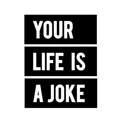 Your Life Is A Joke - Herren T-Shirt von Kater Likoli Weiß
