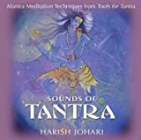 [(Sounds of Tantra: Mantra Meditation Techniques from Tools for Tantra)] [Author: Harish Johari] published on (April, 2004)