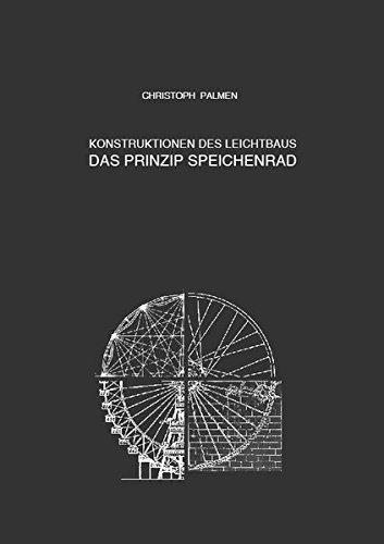 Konstruktionen des Leichtbaus: Das Prinzip Speichenrad Buch-Cover