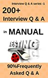 "Frequently asked Interview Questions and Answers in Manual Testing"" book will help the reader to get a good understanding of manual testing methodology, concept, approaches and analysis. The author of this book conducted so many interviews at various..."