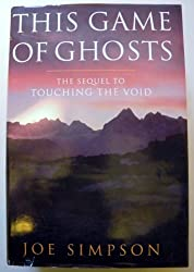 This Game of Ghosts by Joe Simpson (1994-08-02)