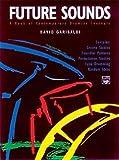 Verlag Alfred Music Publishing GmbH Future Sounds - arrangiert für Schlagzeug - mit CD [Noten/Sheetmusic] Komponist : G