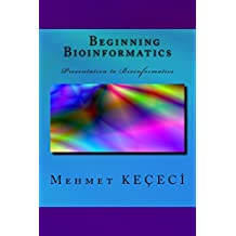 Beginning Bioinformatics: Presentation to Bioinformatics