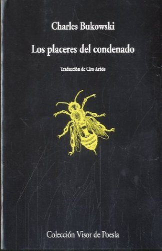 Los placeres del condenado (Visor de Poesía)