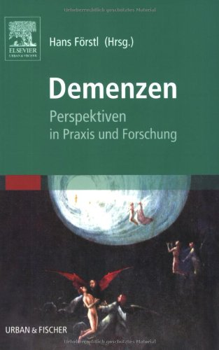 Demenzen. Perspektiven in Praxis und Forschung