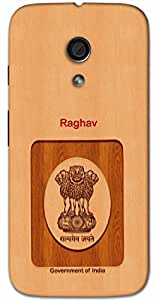 Aakrti Back cover With Government of India Logo Printed For Smart Phone Model : Moto G-2 (2nd Gen) .Name Raghav (Born In Raghu ) Will be replaced with Your desired Name