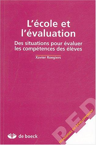 L'école et l'évaluation : Des situations pour évaluer les compétences des élèves