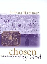 Chosen By God: A Brother's Journey