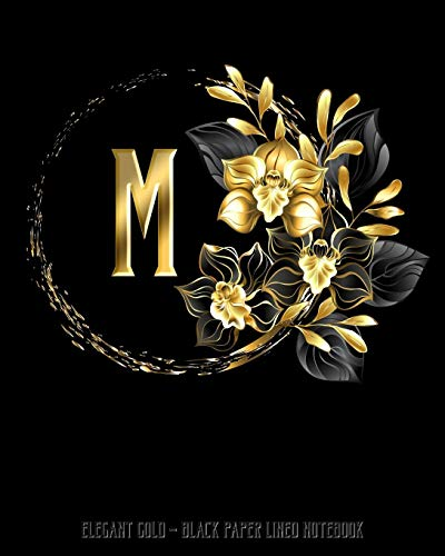 Orchid Black Kostüm - M - Elegant Gold Black Paper Lined Notebook: Black Orchid Monogram Initial Personalized | Black Page White Lines | Perfect for Gel Pens and Vivid ... (Monogram Gold Black Paper Notebook, Band 1)