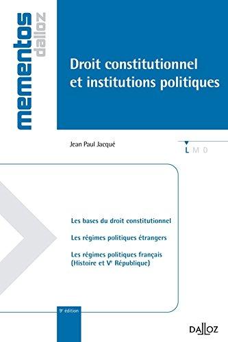 Droit constitutionnel et institutions politiques - 9e éd.: Mémentos