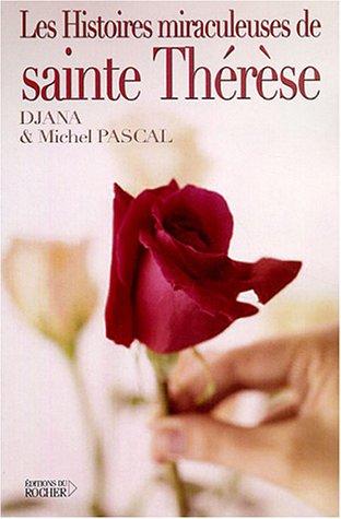 Les Miracles cachés de Sainte Thérèse