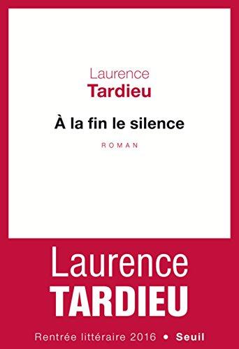 A la fin le silence