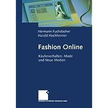 Fashion Online: Käuferverhalten, Mode und Neue Medien
