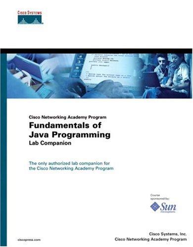 Fundamentals of Java Programming Lab Companion (Cisco Networking Academy Program) por Cisco Systems  Inc.