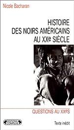 Histoire des noirs américains de N Bacharan