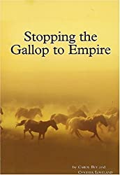 Title: Stopping the Gallop to Empire