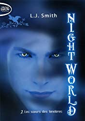 NIGHT WORLD T02 LES SOEURS DES