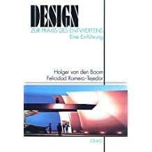 Design - Zur Praxis des Entwerfens: Eine Einführung