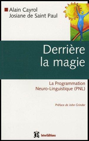 Derrière la magie : La Programmation Neuro-Linguistique