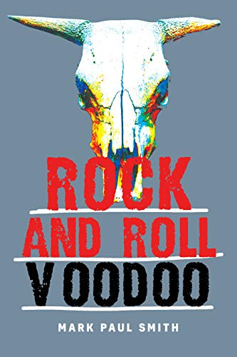 Rock and Roll Voodoo (English Edition)