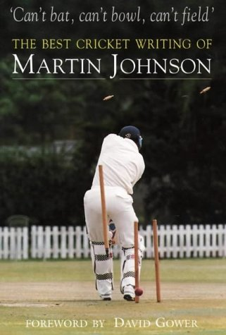 Can't Bat, Can't Bowl, Can't Field por Martin Johnson