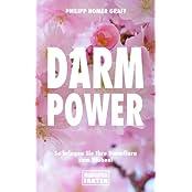 Darm Power: So bringen Sie Ihre Darmflora zum Blühen!