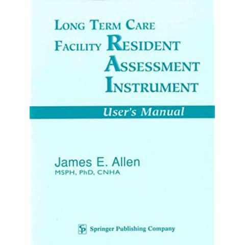Long Term Care Facility Resident Assessment Instrument: For Use With Version 2.0 of Hcfa