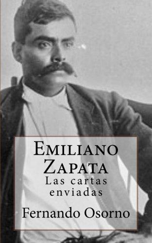 ...Emiliano Zapata Las cartas enviadas